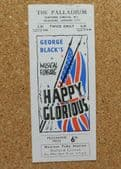 Happy and Glorious Palladium Theatre programme 1940s Tommy Trinder Cairoli Bros